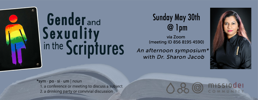 Symposium on Gender & Sexuality in the Scriptures